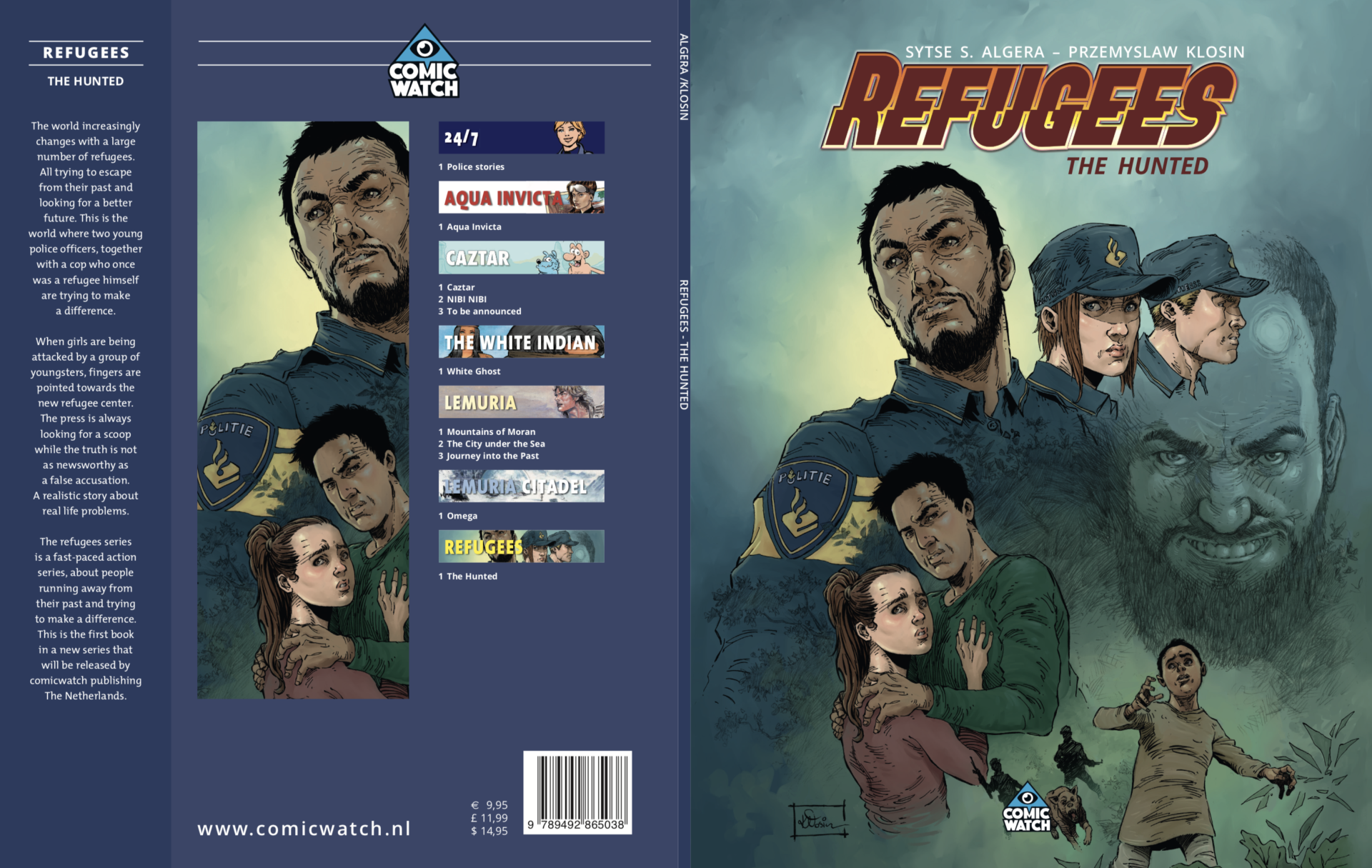 Refugees, a special and very realistic story about refugees in Holland